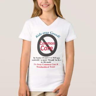 Anti Common Core Kids Over Greed Shirts