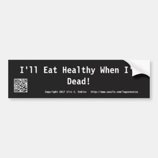 Anti Diet Bumper Sticker