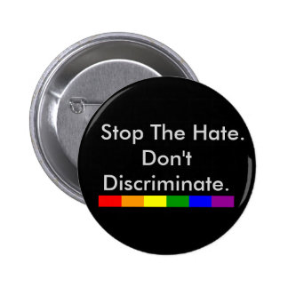 Anti Discrimination and Equality Gay Pride 2 Inch Round Button