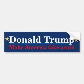 Anti-Donald Trump make America fake again bumper s Bumper Sticker