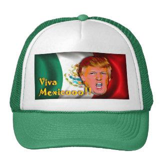Anti- Donald Trump Viva Mexico hat. Trucker Hat