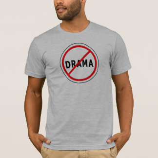 Anti-Drama - Customized T-Shirt