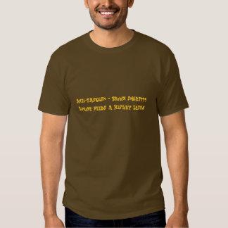 Anti-fascisme = chemise de Brown ? ? ?  Quelqu'un Tshirts