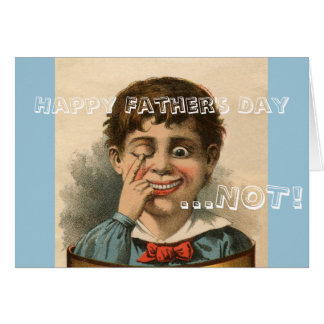 Anti Father's Day Card, bad dad family dysfunction Note Card