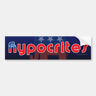 Anti-GOP Hypocrites Bumper Sticker