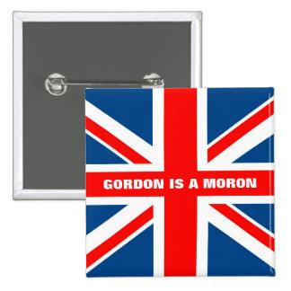 Anti Gordon Brown anti Labour 2 Inch Square Button