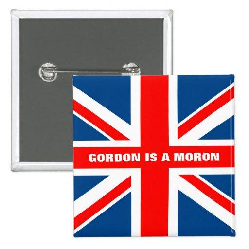 Anti Gordon Brown anti Labour Button