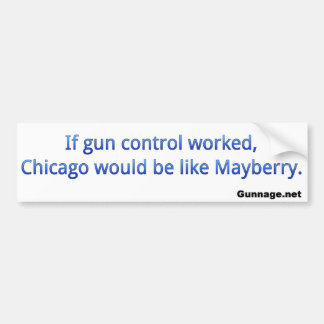Anti Gun Control Bumper Sticker - Chicago - Blue