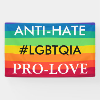 Anti-Hate Pro-Love Protest LGBT Rainbow Banner