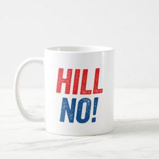 Anti Hillary Hill No! Coffee Mug