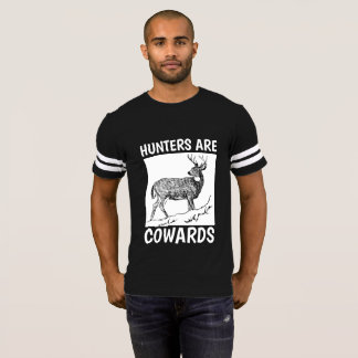 ANTI HUNTING T-SHIRTS, HUNTERS ARE COWARDS T-Shirt