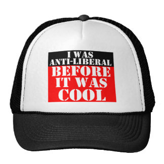 anti-liberal-before-it-was-cool trucker hat