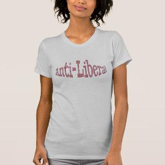 Anti-Liberal T-Shirts