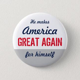 Anti Make America Great Again Custom Statement 2 Inch Round Button