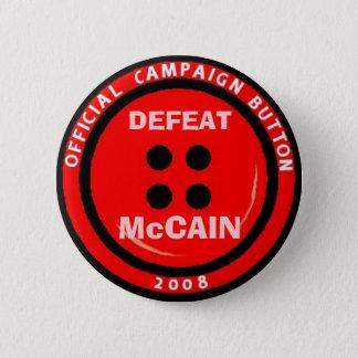 """Anti-McCain Campaign """"Button"""" 2 Inch Round Button"""