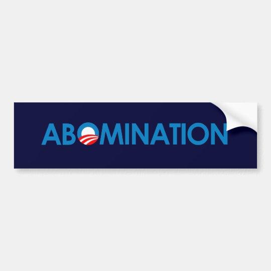 Anti-Obama - Abomination Bumper Sticker