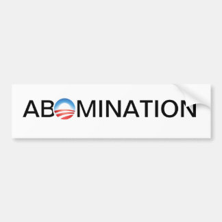 Anti-Obama Abomination Bumper Sticker