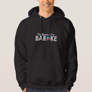 Anti-Obama - Baroke Bumpersticker Hooded Pullover