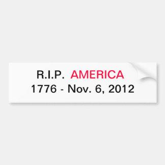 Anti Obama bumpersticker America American Politics Bumper Sticker