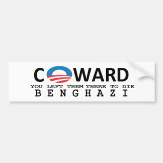 anti obama: COWARD. YOU LEFT THEM THERE Bumper Sticker