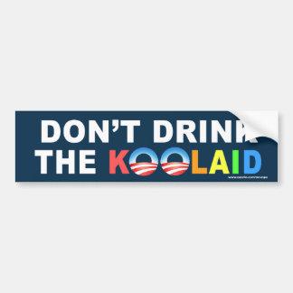 "Anti Obama ""Don't Drink The Koolaid"" bumpersticker Bumper Sticker"