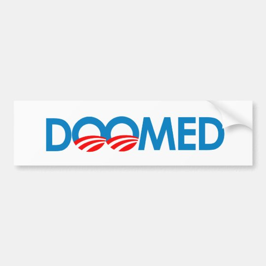 Anti-Obama - Doomed Bumper Sticker