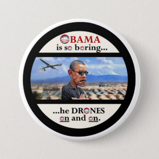 Anti-Obama drone assassin 3 Inch Round Button