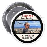 Anti-Obama drone assassin Pinback Button