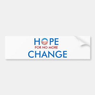 Anti-Obama/ESPOIR POUR PAS PLUS de CHANGEMENT Autocollant De Voiture