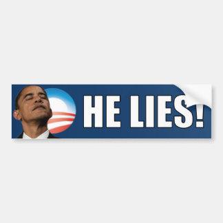 Anti Obama: He Lies! Bumper Sticker