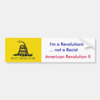 Anti-Obama: I'm not a racist Bumper Sticker