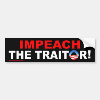 "anti Obama ""Impeach The Traitor!"" bumper sticker"