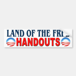 """anti Obama """"Land Of Free Handouts"""" sticker"""