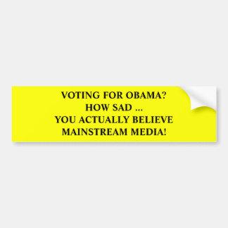 Anti-Obama Mainstream Media Bumper Sticker