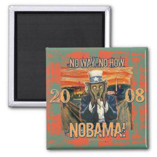 Anti Obama No Way No How Nobama Square Magnet