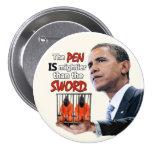 Anti-Obama: Pen vs. Sword Pinback Button