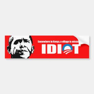 Anti-Obama - Somewhere in Kenya a village is missi Bumper Sticker