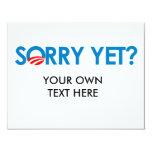 Anti-Obama - Sorry Yet Invites
