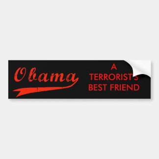 Anti Obama - Terrorist Best Friend Bumper Sticker