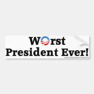 "Anti-Obama ""Worst President Ever"" Bumper Sticker"