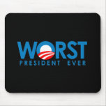 Anti-Obama - Worst President Ever Mouse Pads