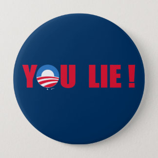Anti-Obama - You Lie 4 Inch Round Button