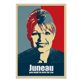ANTI-PALIN - Juneau you want to vote for me Print