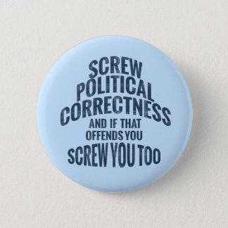 Anti Political Correctness Buttons