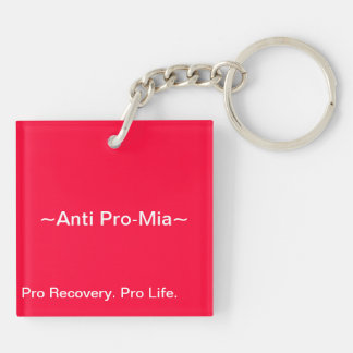 Anti Pro Eating Disorders Double Sided Keyring