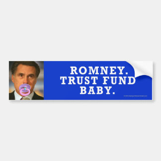 Anti-Romney sticker Trust Fund Baby