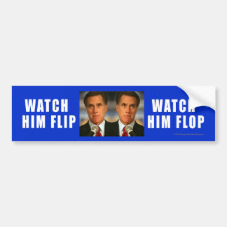 Anti-Romney sticker Watch Him Flip