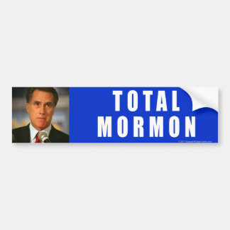 Anti-Romney Total Mormon Bumper Sticker