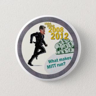 Anti-Romney: What Makes Mitt Run? 2 Inch Round Button