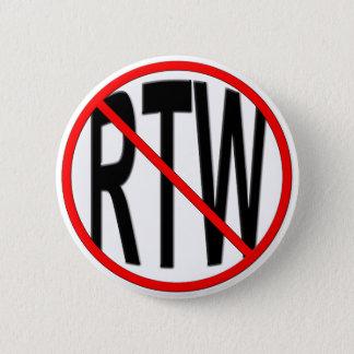 Anti-RTW 2 Inch Round Button